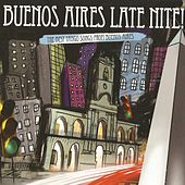 The Best Tango From Buenos Aires, Buenos Aires Late Nite by Various Artists