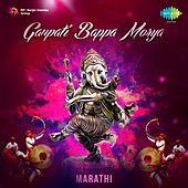 Play & Download Ganpati Bappa Morya - Marathi by Various Artists | Napster