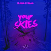 Play & Download Your Skies by Ill-Esha | Napster