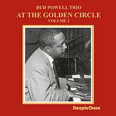 At the Golden Circle, Vol. 2 by Bud Powell