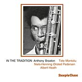 In the Tradition, Vol. 1 by Anthony Braxton