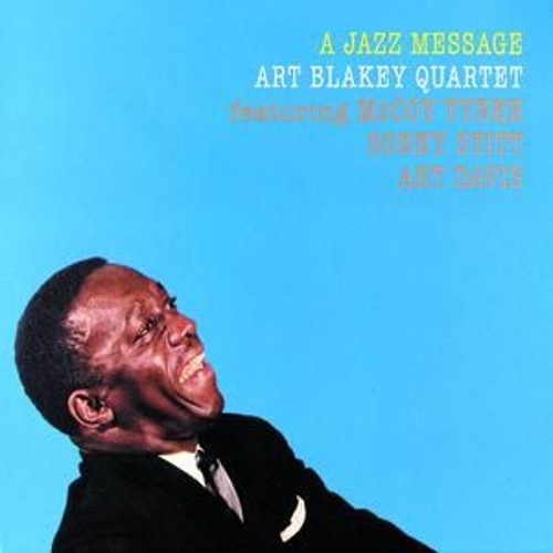 Play & Download A Jazz Message by Art Blakey | Napster