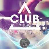 Play & Download Club Session Essentials, Vol. 12 by Various Artists | Napster