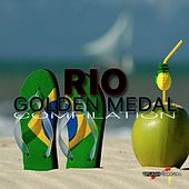 Rio (Golden Medal Compilation) by Various Artists