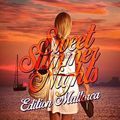 Sweet Summer Nights - Edition Mallorca by Various Artists