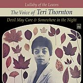 Lullaby of the Leaves. The Voice of Teri Thornton. Devil May Care / Somewhere in the Night by Teri Thornton