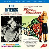 Play & Download The Interns. Arranged and Conducted by Leith Stevens and Stu Philips / Leith Stevens' Musical Score for Hell to Eternity by Stu Phillips | Napster