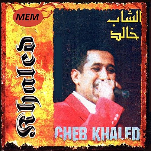 Play & Download Chira fi douarna by Khaled (Rai) | Napster