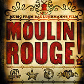 Play & Download Moulin Rouge by Various Artists | Napster
