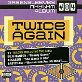 Play & Download Greensleeves Rhythm Album #84: Twice Again by Various Artists | Napster