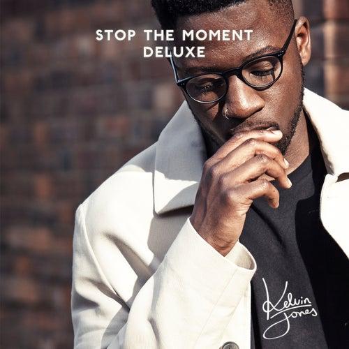 Stop the Moment (Deluxe) by Kelvin Jones