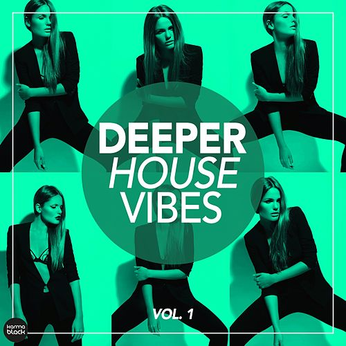Deeper House Vibes, Vol. 1 by Various Artists