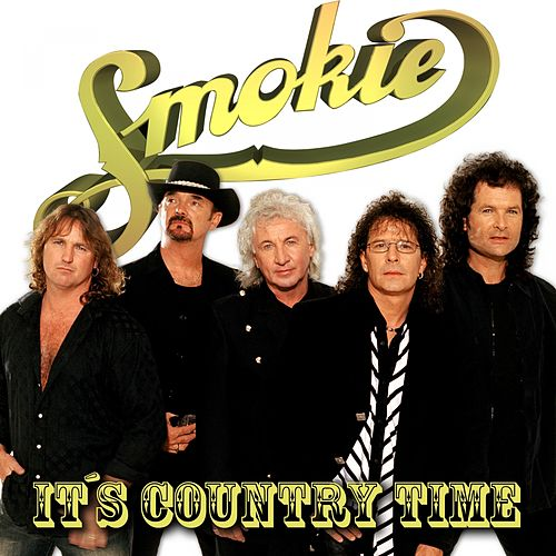 It's Country Time by Smokie