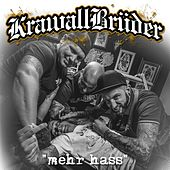 Mehr Hass by Krawallbrüder