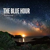 The Blue Hour, Vol. 1 (Finest Chill- & Deep House Tunes) by Various Artists