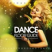 Dance Floor Guide (25 Underground Tunes), Vol. 3 by Various Artists