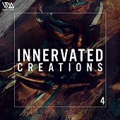 Play & Download Innervated Creations Vol. 4 by Various Artists | Napster