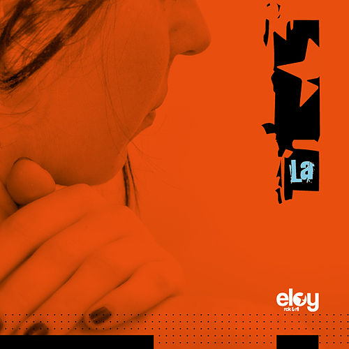 Play & Download La by Eloy | Napster