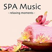 SPA Music - Relaxing Moments by Nature Sounds Nature Music