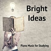 Play & Download Bright Ideas Piano Music for Studying by Calm Music for Studying | Napster