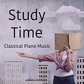 Study Time Classical Piano Music by Studying Music