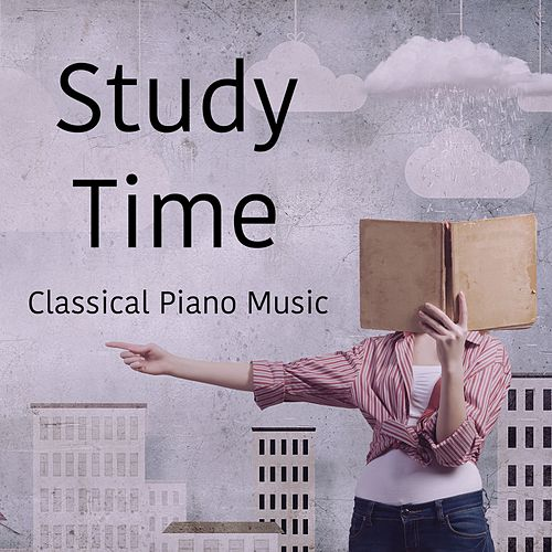 Play & Download Study Time Classical Piano Music by Studying Music | Napster