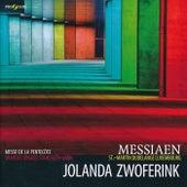 Olivier Messiaen: Messe de La Pentecôte by Jolanda Zwoferink