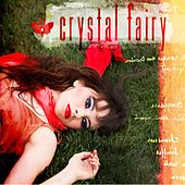Play & Download Crystal Fairy by Crystal Fairy | Napster