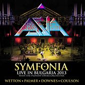Play & Download Symfonia - Live in Bulgaria 2013 by Asia | Napster