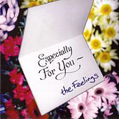 Play & Download Especially For You by The Feelings | Napster