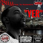 Yer (feat. Da Mastermind) by Blizz