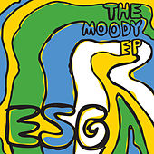 Play & Download The Moody EP by ESG | Napster