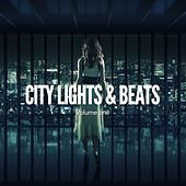 City Lights & Beats, Vol. 1 (Relaxed Beats Of The City) by Various Artists