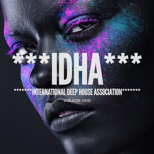 IDHA - International Deep House Association, Vol. 1 (Finest Deep & Underground House) by Various Artists