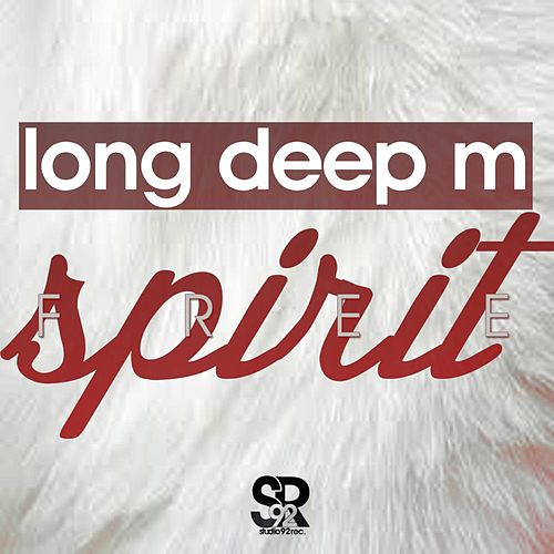 Play & Download Free Spirit by Long Deep M | Napster