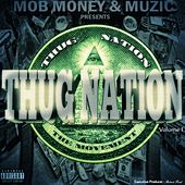 Thug Nation Vol. 1 by Various Artists