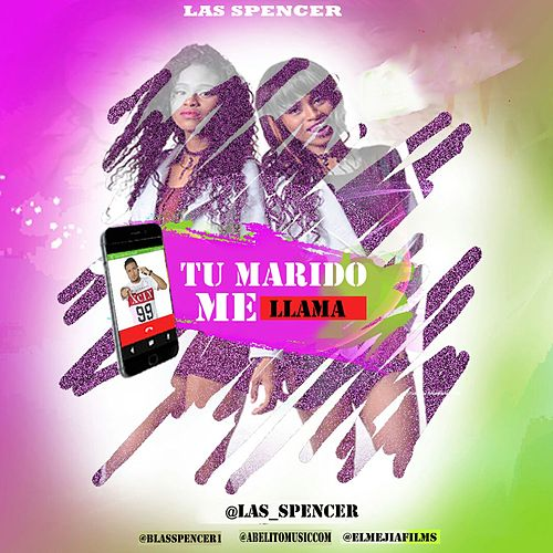 Play & Download Tu Marido Me Llama by Spencer | Napster