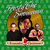 Frosty the Snowman (Remember Christmas) van Various Artists