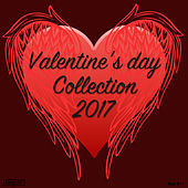 Play & Download Valentine's Day Collection 2017 by Various Artists | Napster