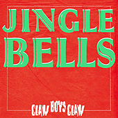 Jingle Bells by Claw Boys Claw