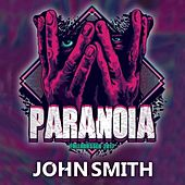 Play & Download Paranoia 2017 by John Smith | Napster