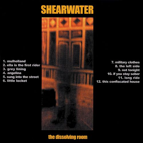 Play & Download The Dissolving Room by Shearwater | Napster