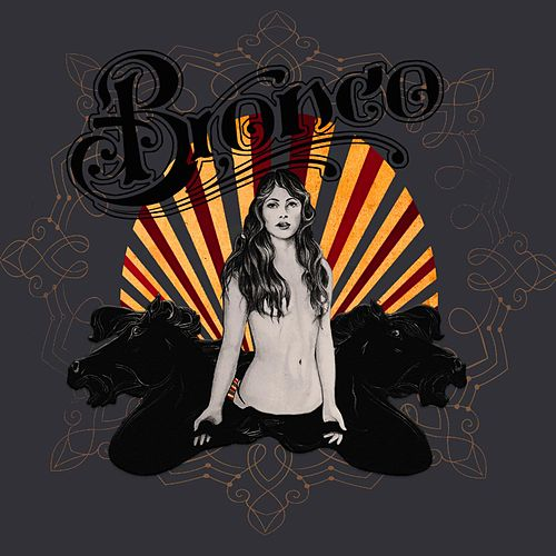 Play & Download Modern Mythology by Bronco | Napster
