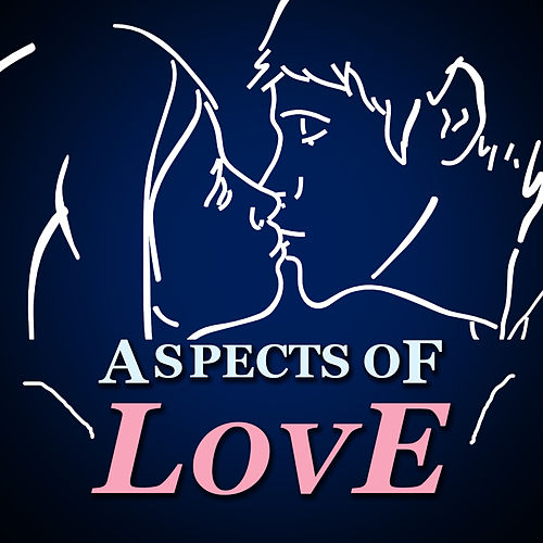 Aspects of Love by Various Artists