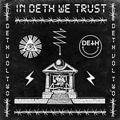 In Deth We Trust - Deth Vol II by Various Artists