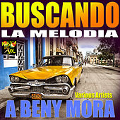 Buscando la Melodia by Various Artists