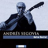 Play & Download Guitar Recital (Live Version) by Andres Segovia | Napster