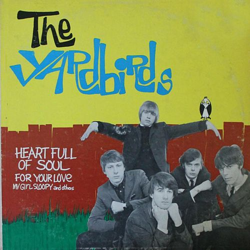Play & Download Heart Full of Soul by The Yardbirds | Napster