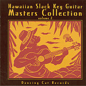 Play & Download Hawaiian Slack Key Guitar Masters Collection, Vol. 2 by Various Artists | Napster