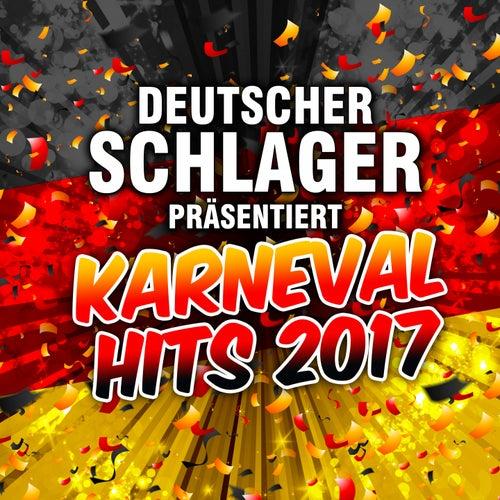 Deutscher Schlager präsentiert Karneval Hits 2017 von Deutscher Schlager